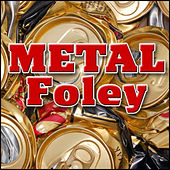Metal Foley: Sound Effects by Sound Effects Library