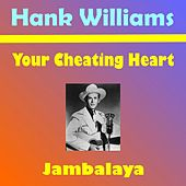 Your Cheating Heart von Hank Williams