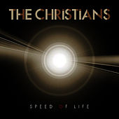 Speed of Life (Single) by The Christians