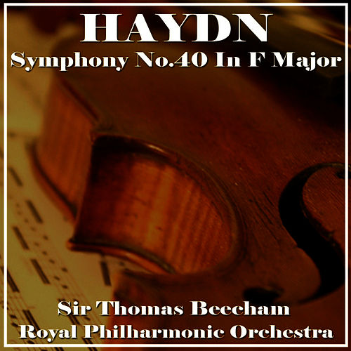 Symphony No. 40 In F-Major by Royal Philharmonic Orchestra