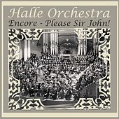 Encore - Please Sir John! by Halle Orchestra