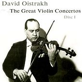 The Great Violin Concertos (Disc I) by David Oistrakh