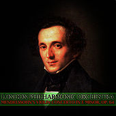 Mendelssohn's Violin Concerto In E Minor, Op. 64 by London Philharmonic Orchestra