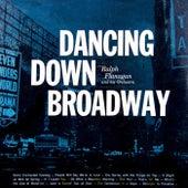 Dancing Down Broadway by Ralph Flanagan