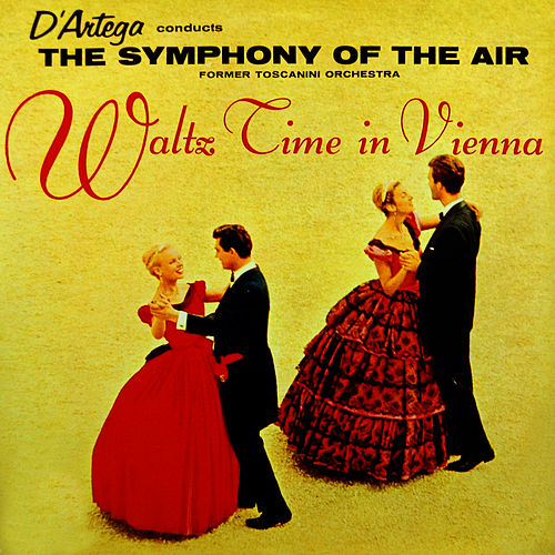 Waltz Time In Vienna by Symphony of the Air