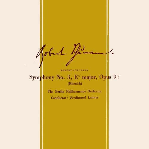 Robert Schumann Symphony No. 3 by Berlin Philharmonic Orchestra