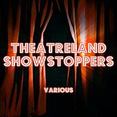 Theatreland Showstoppers by Various Artists