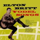 Yodel Songs by Elton Britt