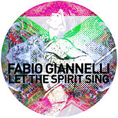 Let the Spirit Sing by Fabio Giannelli