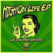 High On Life E.P by Various Artists