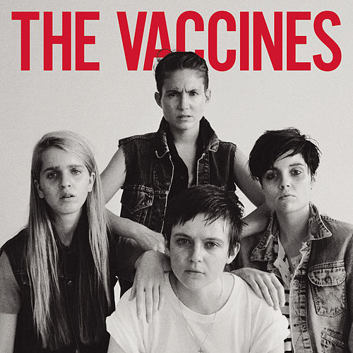 Come Of Age by The Vaccines