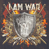 Outlive You All by I Am War