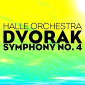 Dvorak Symphony No. 4 von Halle Orchestra