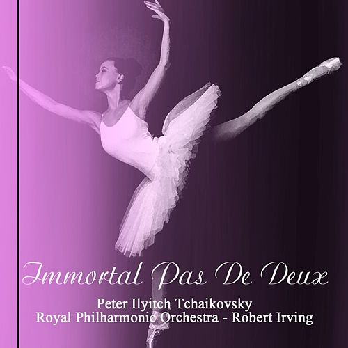 Immortal Pas De Deux by Royal Philharmonic Orchestra