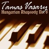 Hungarian Rhapsody No 6 by Tamas Vasary