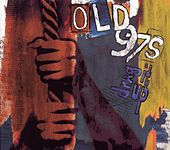 Drag It Up by Old 97's