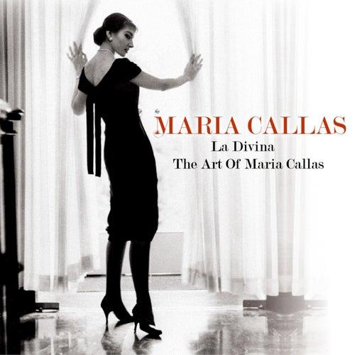 La Divina - The Art Of Maria Callas by Maria Callas