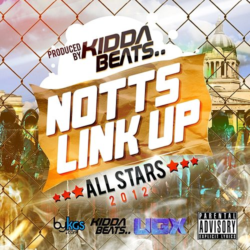 Notts Link Up [2012] All Stars by Kidda Beats