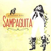 18 Greatest Hits Sampaguita by Sampaguita