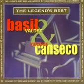 The legend's best: basil valdez & george canseco by Basil Valdez