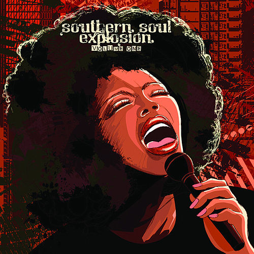 Southern Soul Explosion, Vol. One by Various Artists