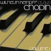 Kempff Plays Chopin Volume 2 by Wilhelm Kempff