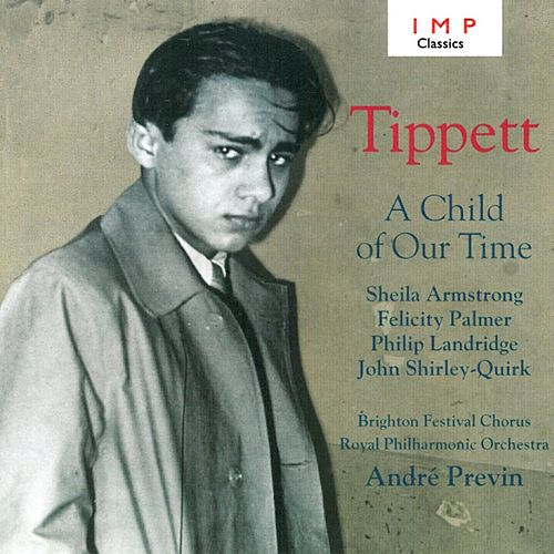 A Child Of Our Time by Royal Philharmonic Orchestra