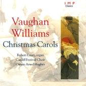 Vaughan Williams Christmas Carols by Cardiff Festival Choir