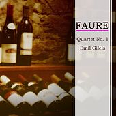 Faure Quartet No. 1 by Emil Gilels