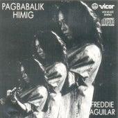 Pagbabalik himig by Freddie Aguilar