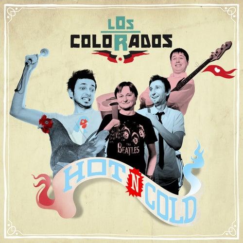 Hot N Cold by Los Colorados