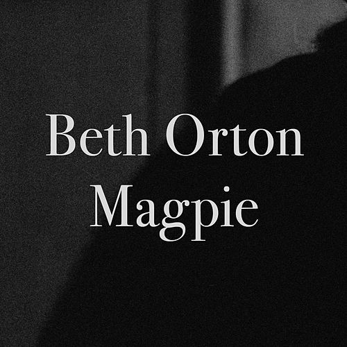 Magpie by Beth Orton
