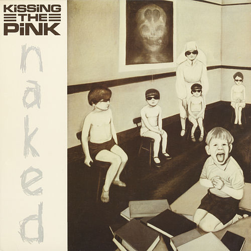 Naked by Kissing The Pink