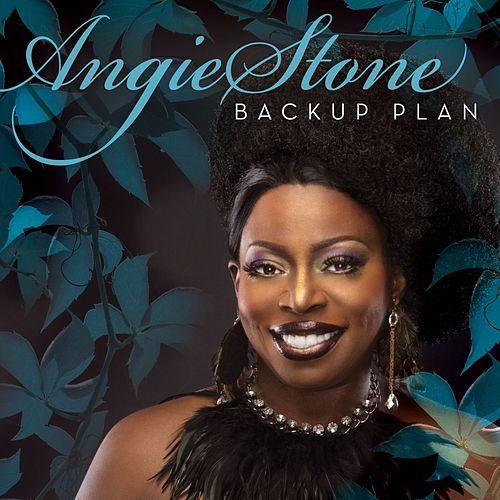 Backup Plan by Angie Stone