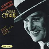 Maurice Chevalier : Le roi du music-hall by Maurice Chevalier