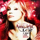I Don't Like Disco (Deluxe Edition) by Amanda Lear