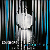 Antarctica by Sound Of Guns
