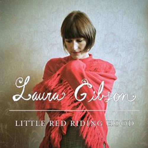 Little Red Riding Hood by Laura Gibson