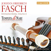 Fasch: Orchestral Works, Vol. 3 by Various Artists