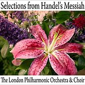 Selections From Handel's Messiah by London Philharmonic Choir
