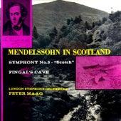 Mendelssohn In Scotland by London Symphony Orchestra