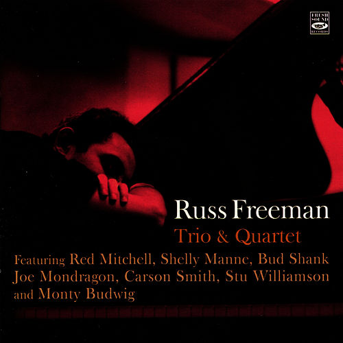 Trio & Quartet by Russ Freeman