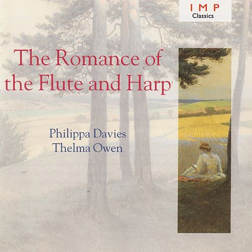 The Romance Of The Flute & Harp by Philippa Davies