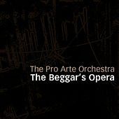 The Beggar's Opera by Pro Arte Orchestra