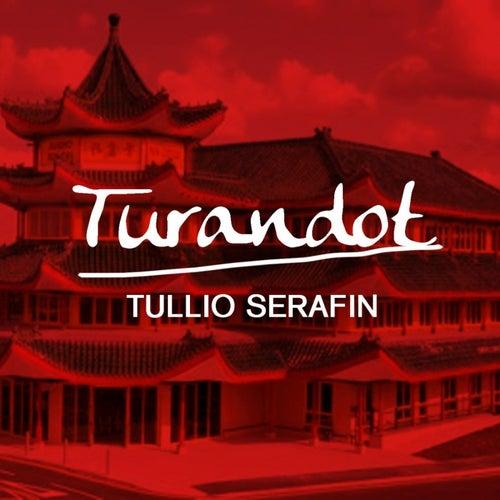 Turandot by Tullio Serafin