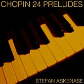 Chopin 24 Preludes by Stefan Askenase