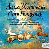 Across 3 Continents: Twentieth Century Music for Piano by Carol Honigberg