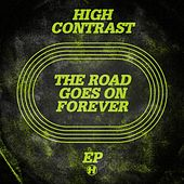 The Road Goes On Forever by High Contrast