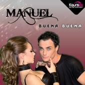 Buena Buena by Manuel