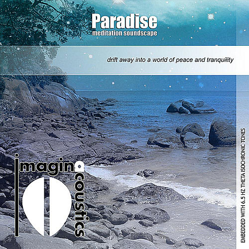 Paradise: Meditation Soundscape by Imaginacoustics